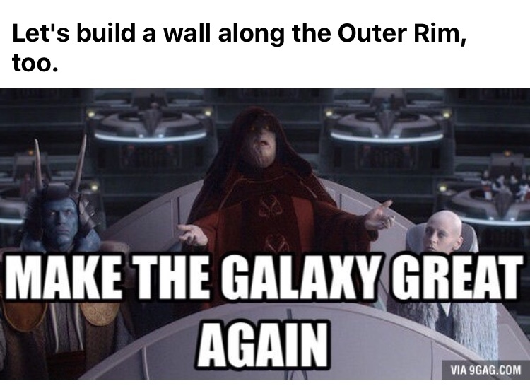 trump is ruining whole galaxy - meme