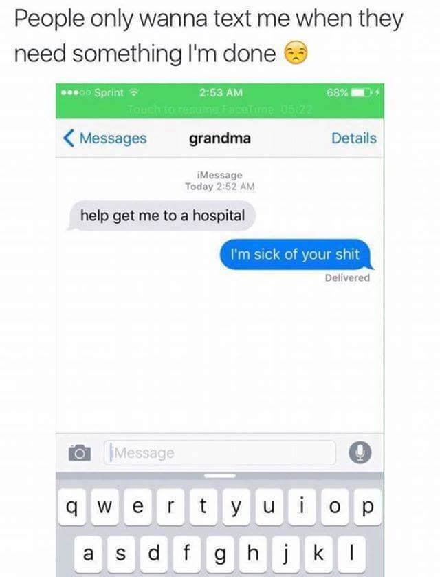 Grandma always on that bullshit - meme