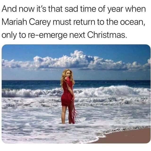 Mariah Carey must return to the ocean - meme