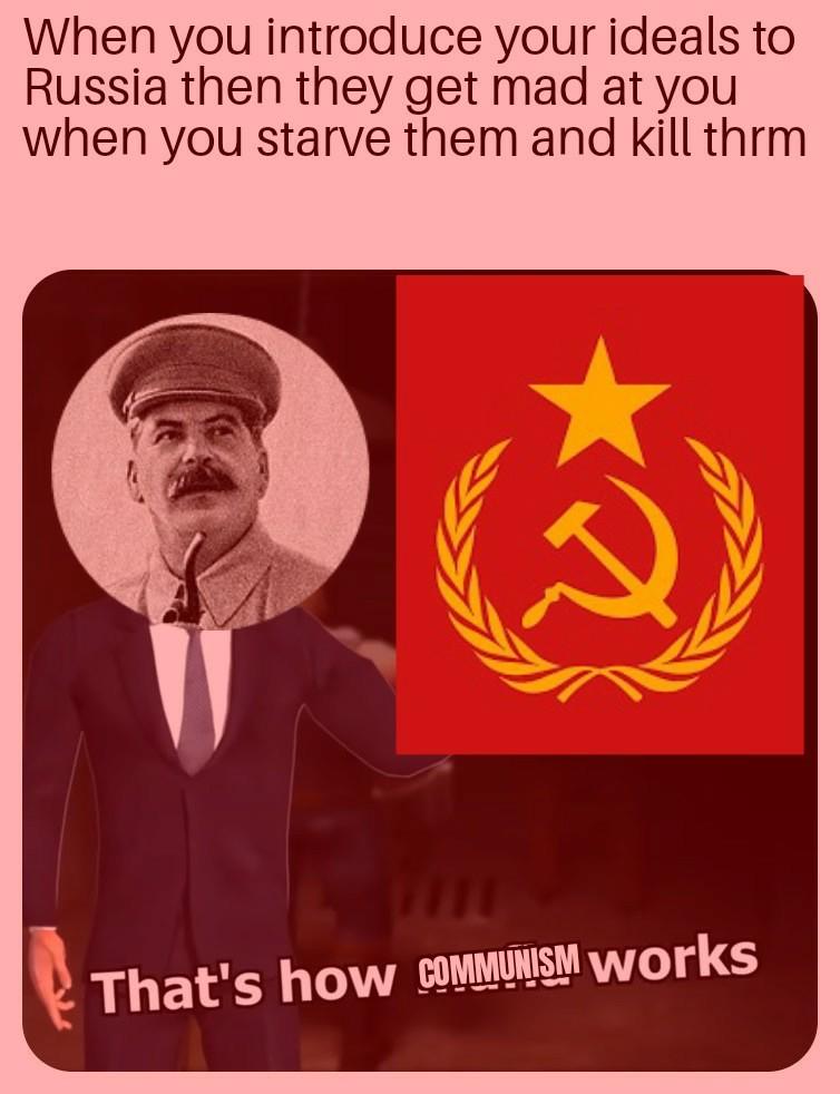 That's How Stalin rolls - meme