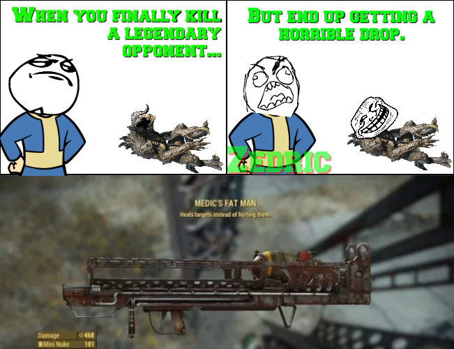 It dropped a Ghoul Slayer Gamma gun for me once - meme