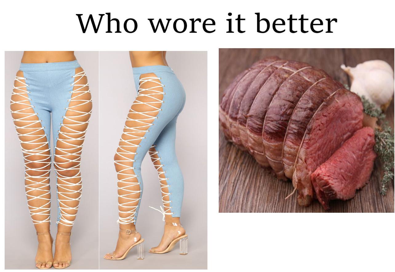Lace up jeans vs roast beef - meme