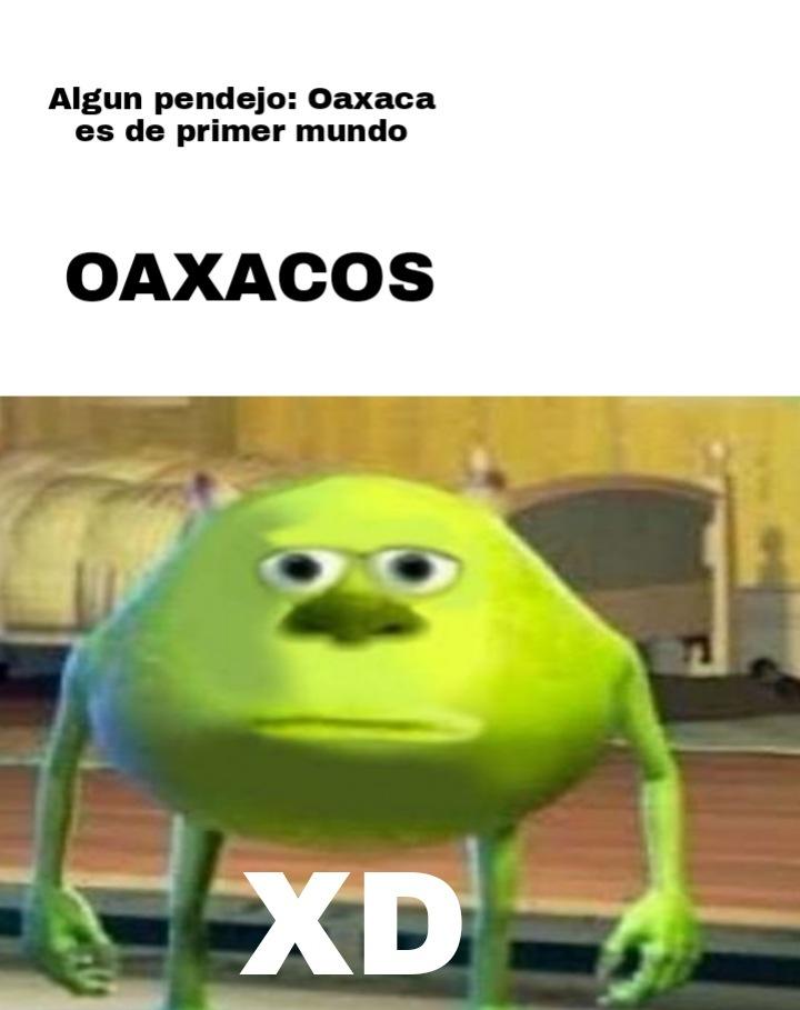 Estoy a punto de salir de Oaxaca :D - meme