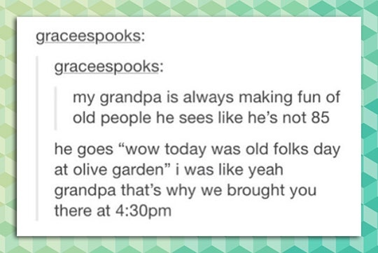 Today is old people day! - meme