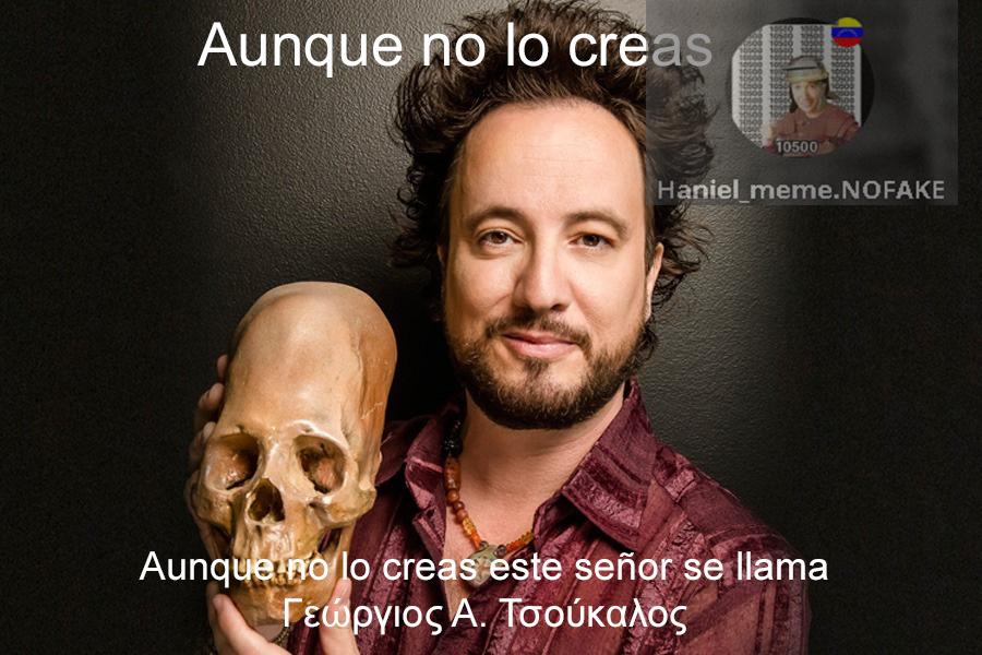 El Giorgio de Alienígenas Ancestrales, simplemente un loco adinerado (Conexto: Es griego) - meme