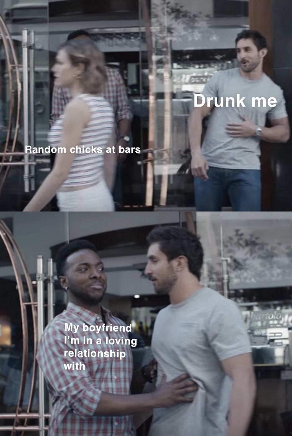 I get a bit hetero when I drink - meme