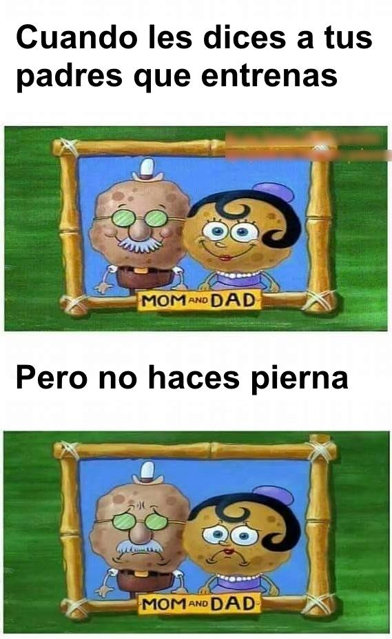 HACER PIERNA ES IMPORTANTE - meme