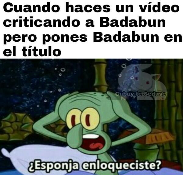 Badabun denunció al título - meme