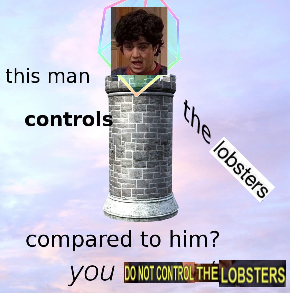 Control the lobsters - meme