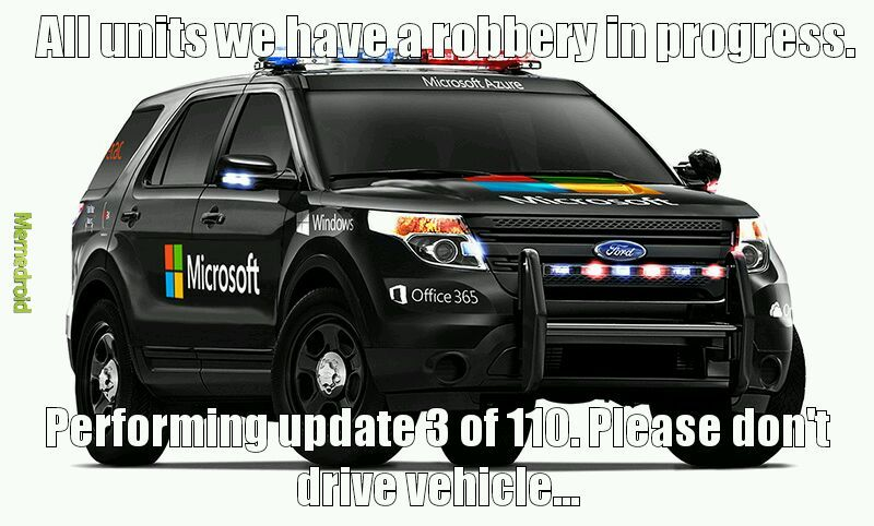"""Microsoft can help law enforcement"" - meme"