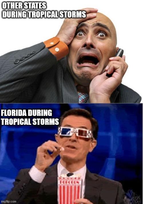 When Tropical Storms Hit - meme