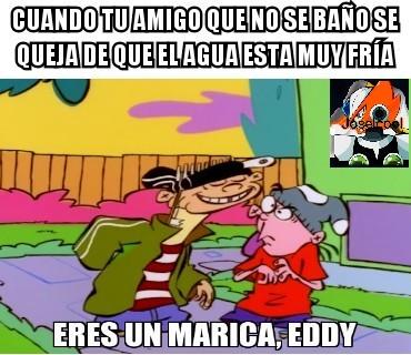 Eres un Marica, Eddy! - meme