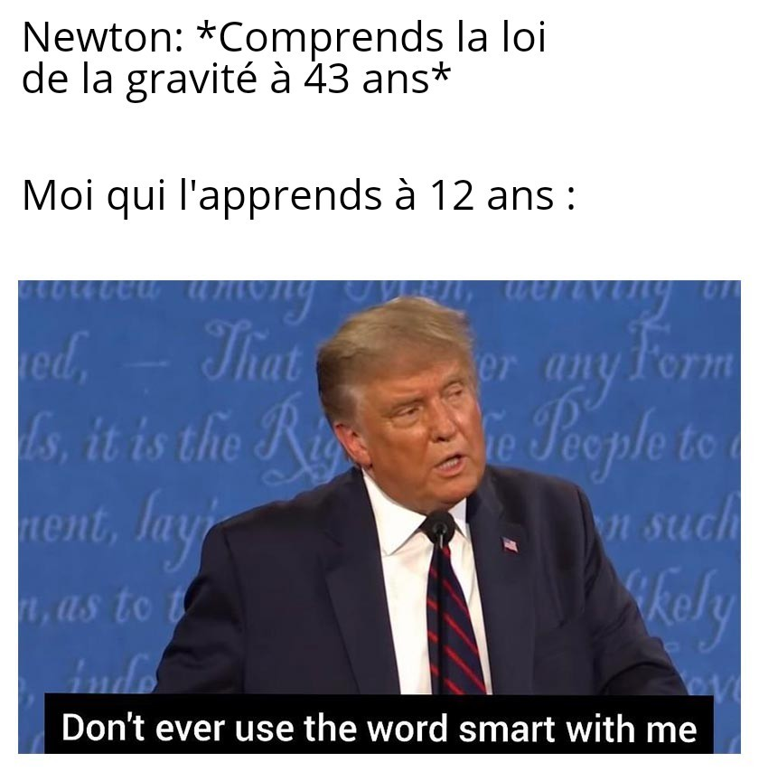 Quel boloss Newton - meme