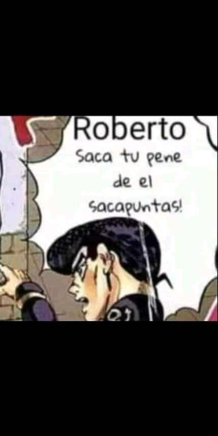 Robertooooooooo!!! - meme