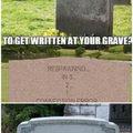 O Que Você Vai Escrever Na Sua Cova