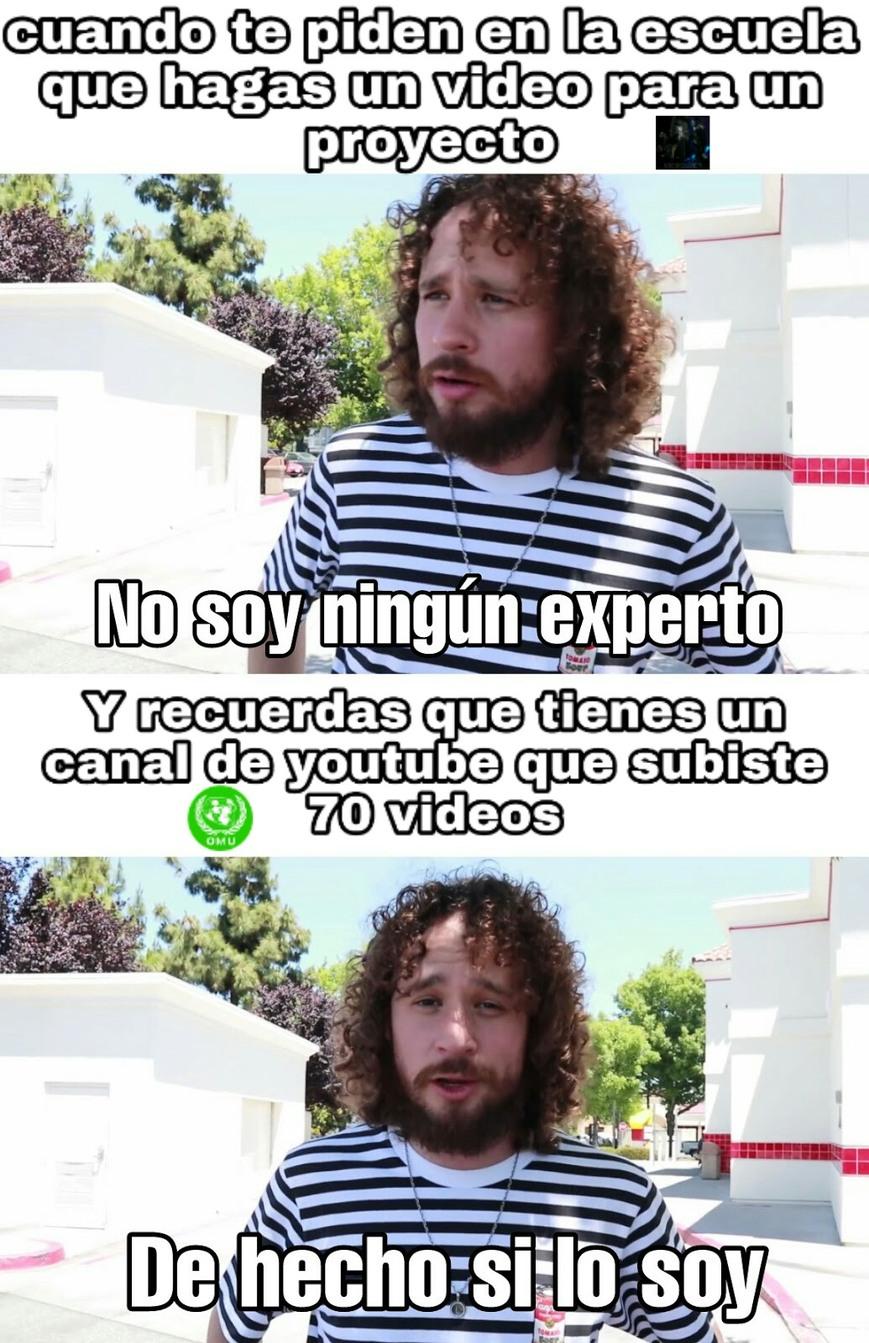 Hice muchos vídeos en mi vida como youtuber - meme