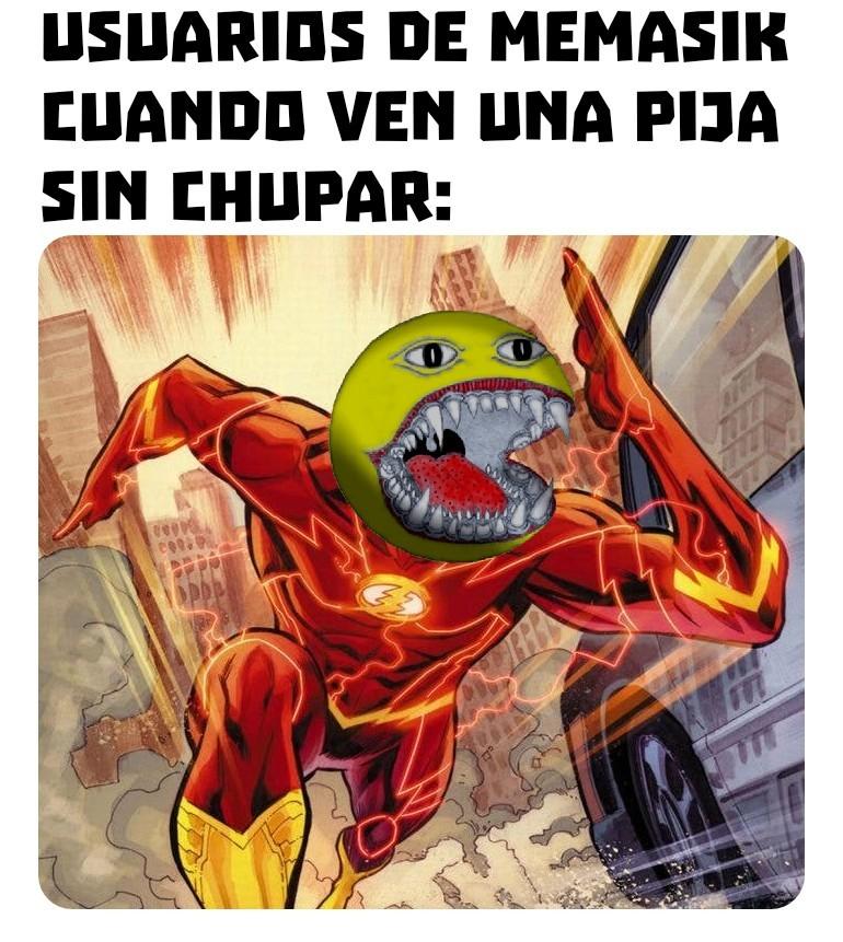 MEMASIK es de putos - meme