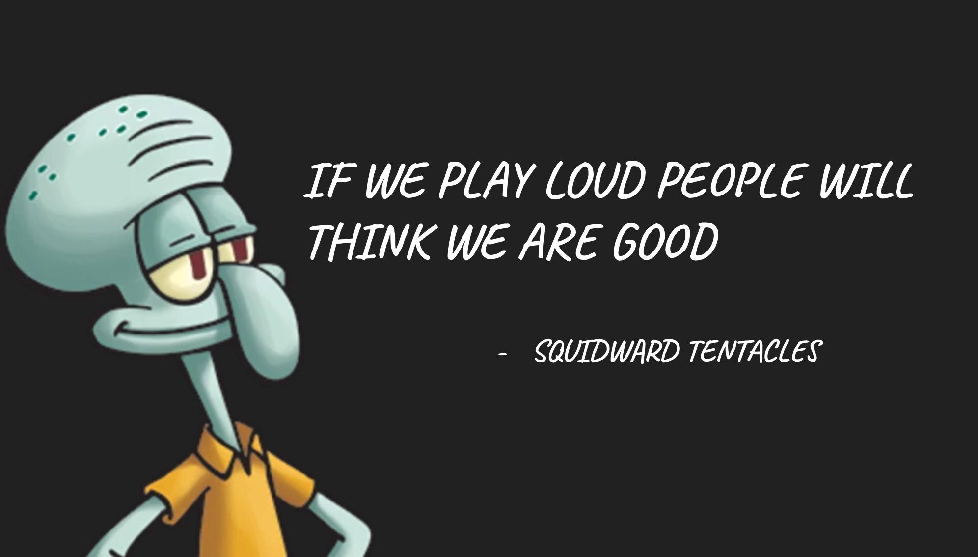 Squidward Quote - meme