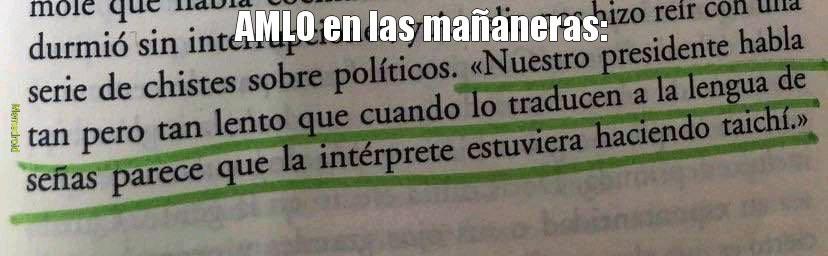 Nuestro presidente de México en sus discursos matutinos xDD - meme