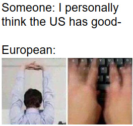 European and Mericans having a conversation - meme