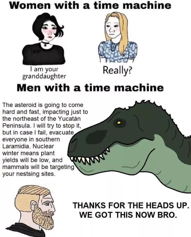 Reject humanity and be a dino - meme