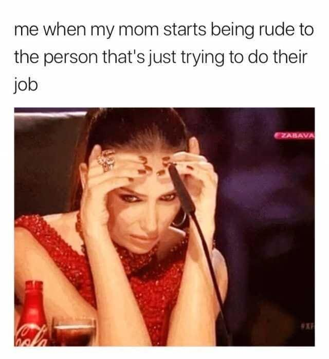 Please mom stop - meme