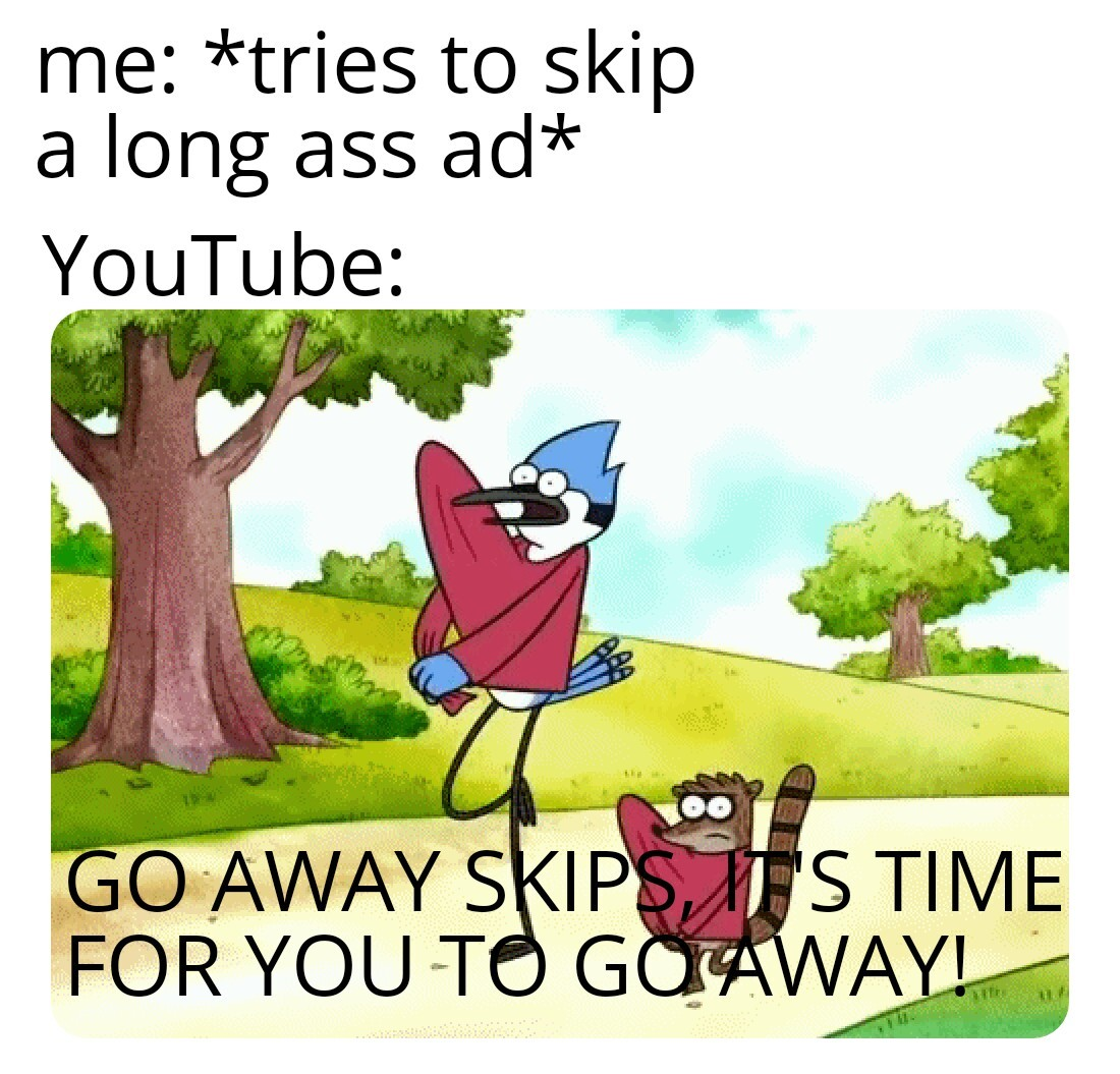 Skips the ad button - meme