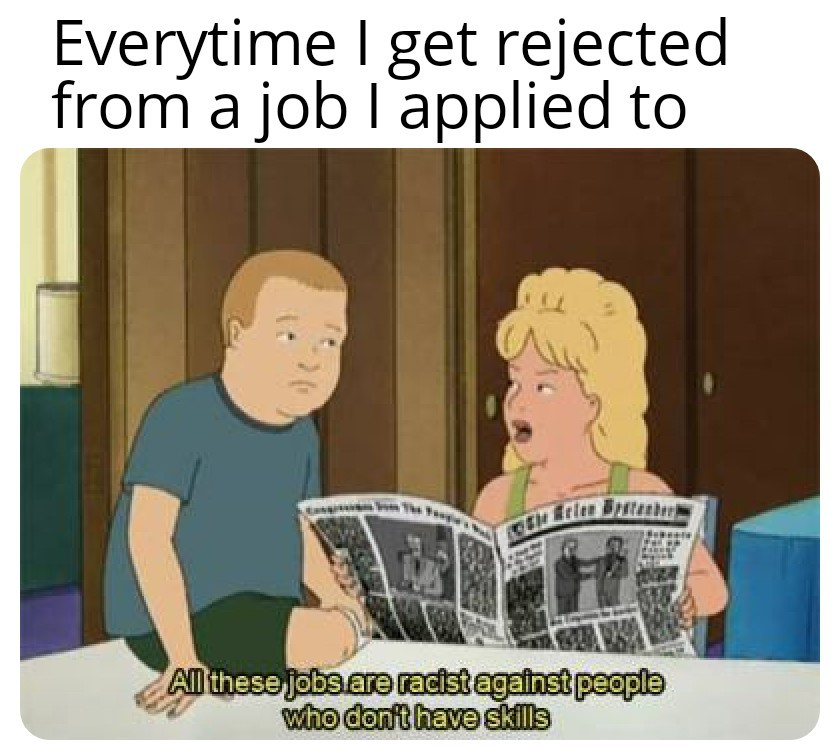Worst time to find a job now... - meme