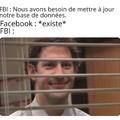 FBI Open Up !