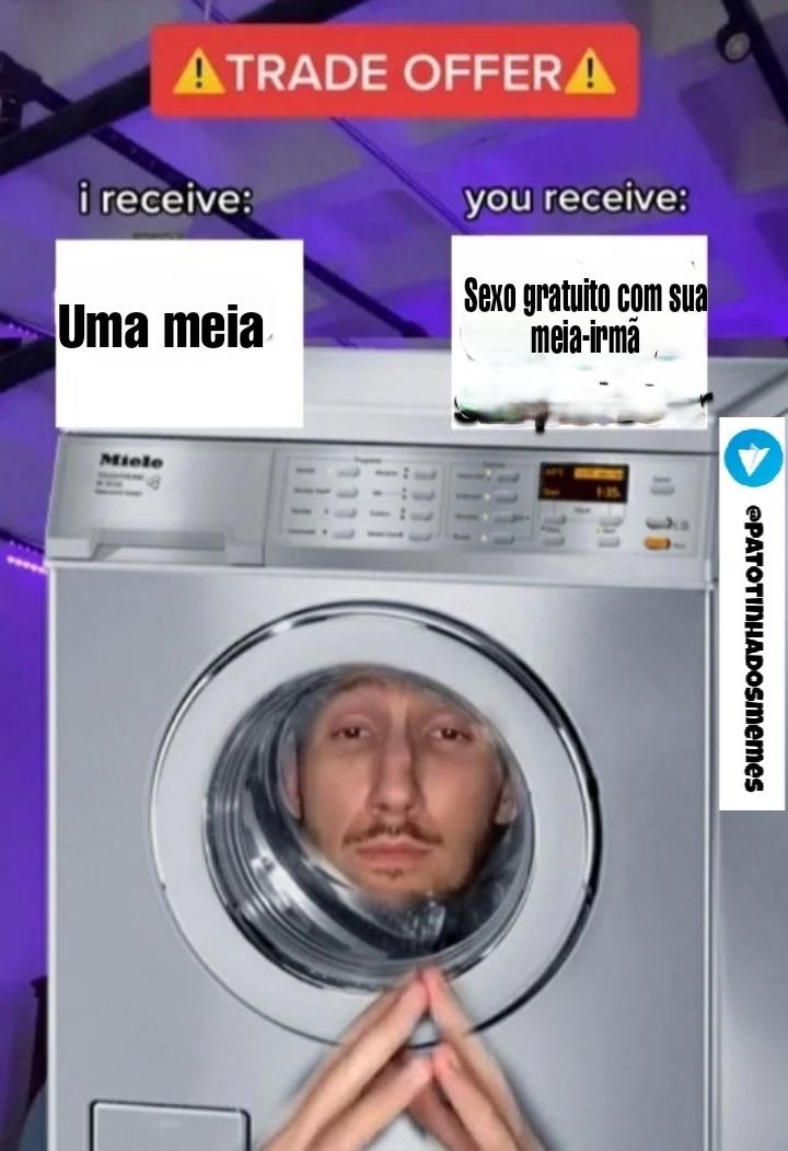 Meme maquina de lavar - patotinhadosmemes