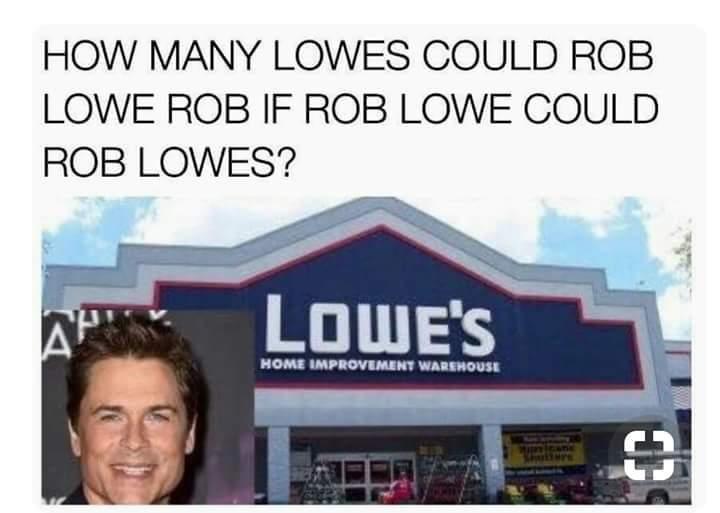 Rob Lowe's - meme