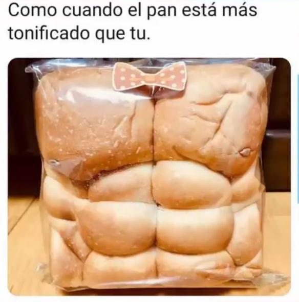 Yo quiero tener como el pan :v - meme
