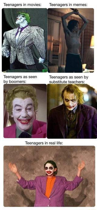 Teenagers - meme