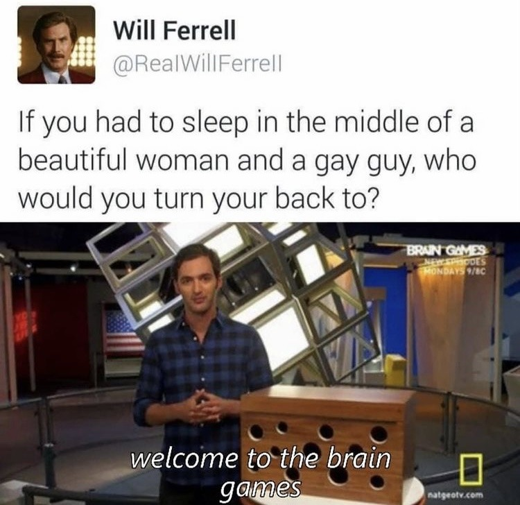 Welcome to brain games - meme