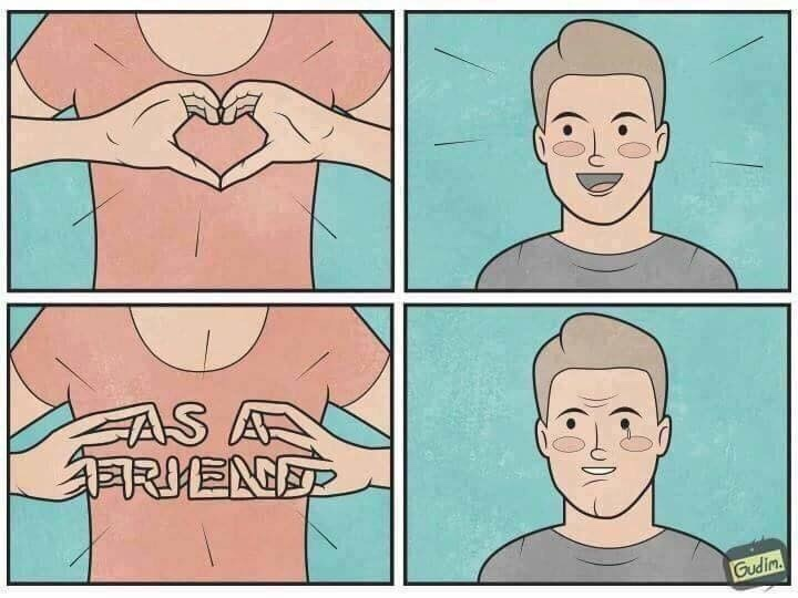 Friendzone doesn't exist - meme
