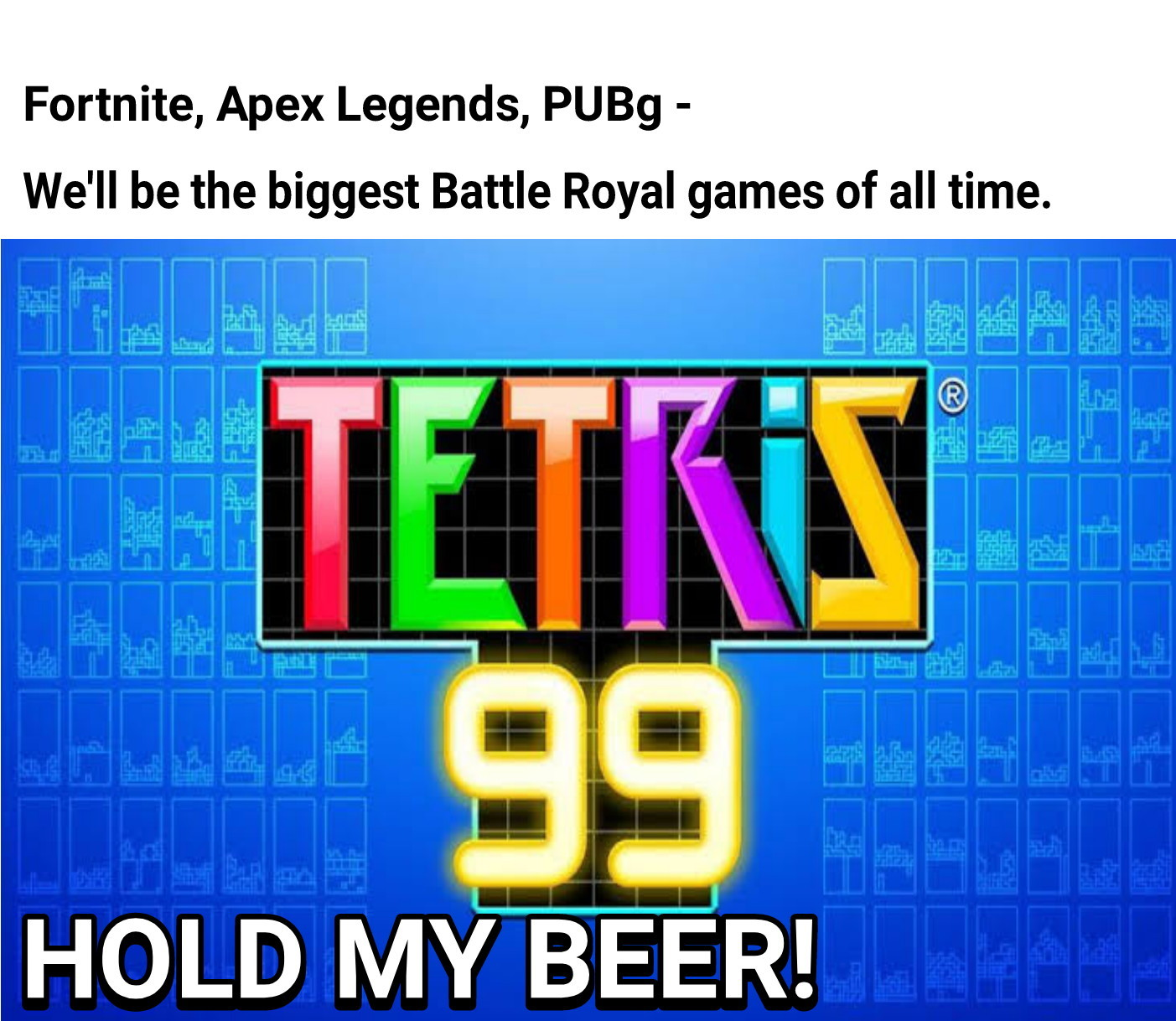 Tetris Battle Royal - meme
