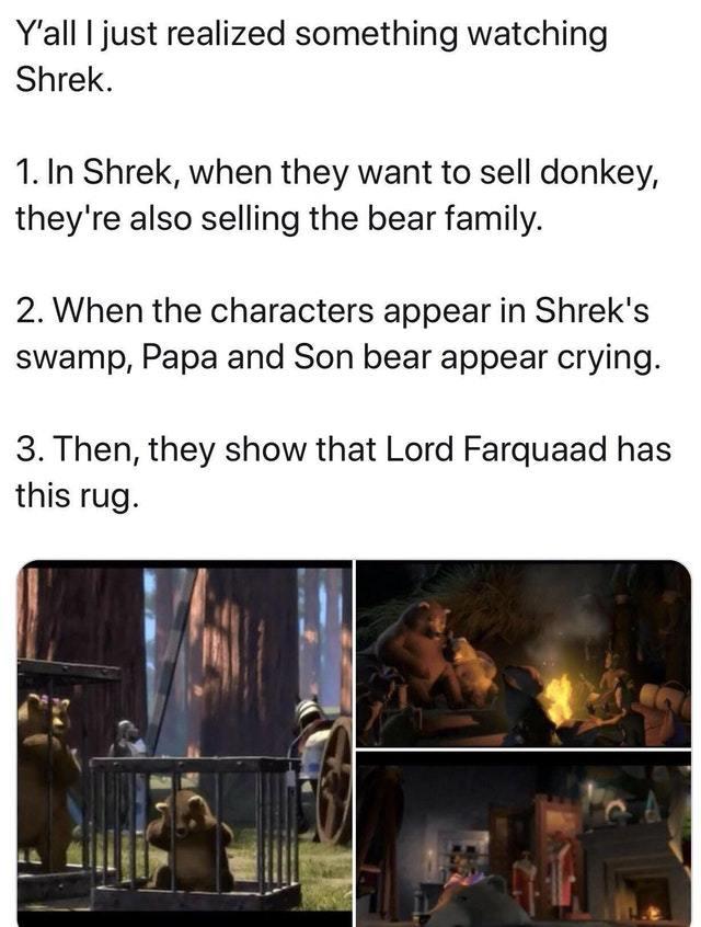 SOmething I realized while watching Shrek - meme