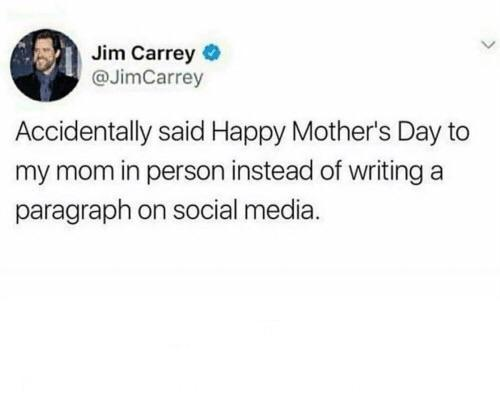 Jim Carrey's mistake on Mother's Day - meme