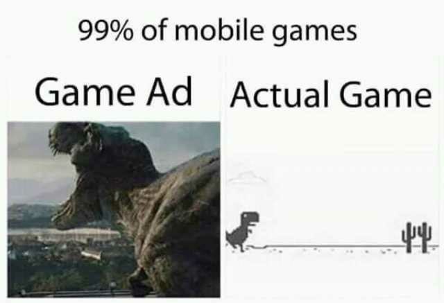 Mobile Advertisement Look Like And The Real Game - meme