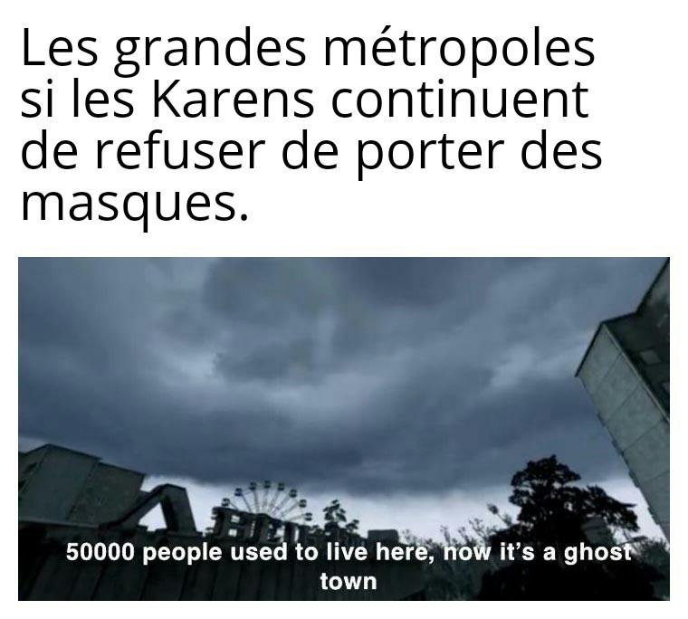 *Insérer émoji Karen* - meme