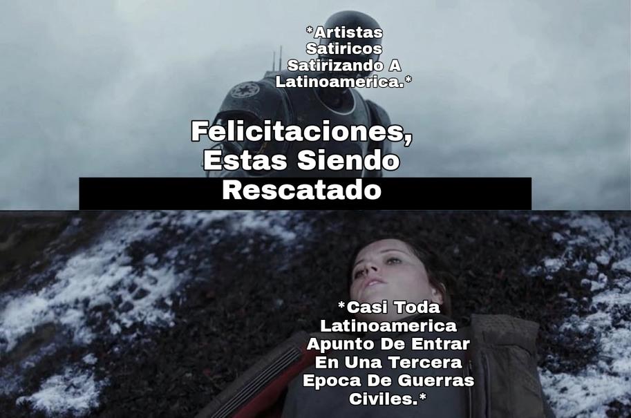 Burlate de latinoamerica lo convertira rico.....asi es como funciona la satira no? - meme
