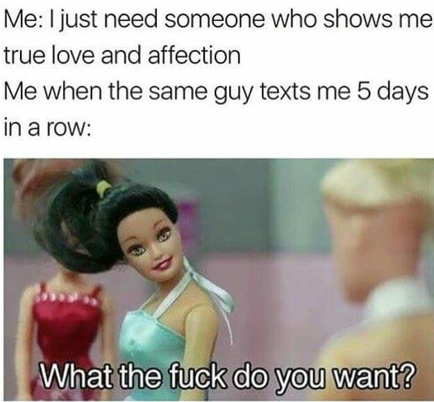 597a7b409e73c women in a nutshell i need you, but don't want you meme by
