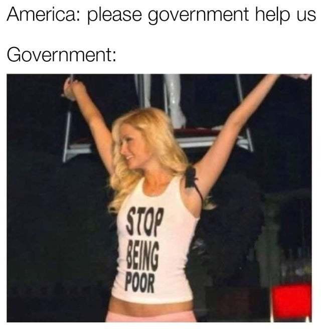 Stop being poor - meme