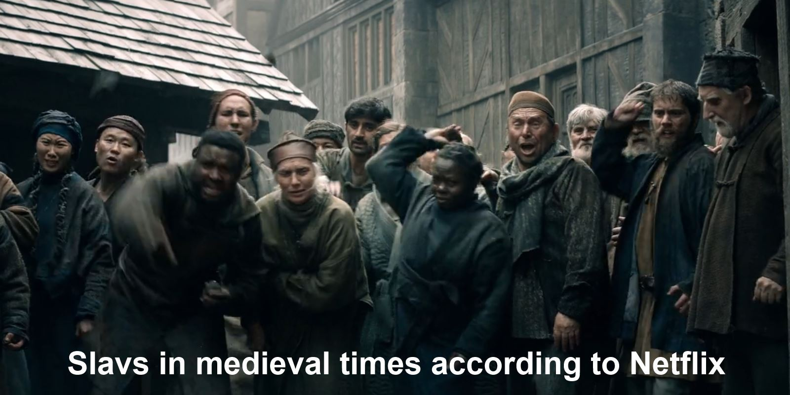 Slavs according to Netflix - meme