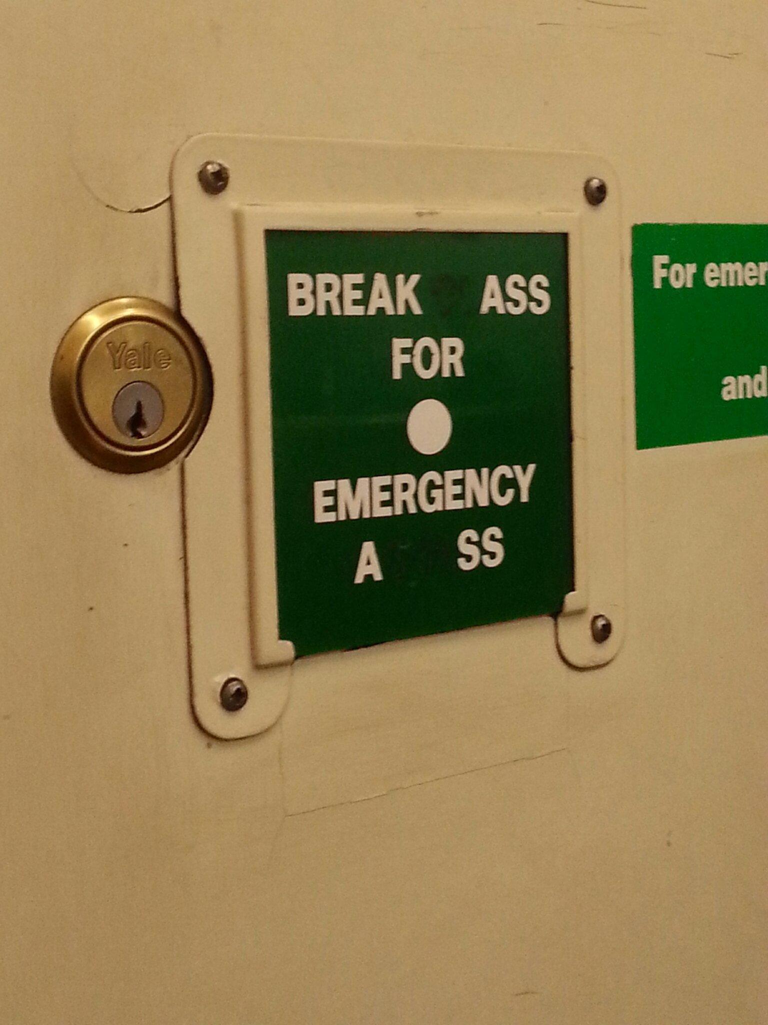 break ass for emergency ass - meme