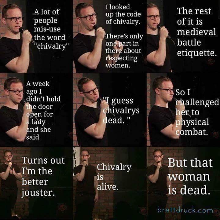 Chivalry is dead.. I guess - meme