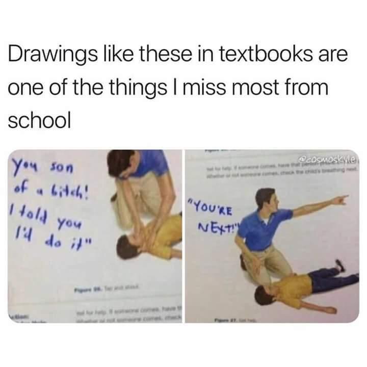 Public schooling how I miss you :,) - meme