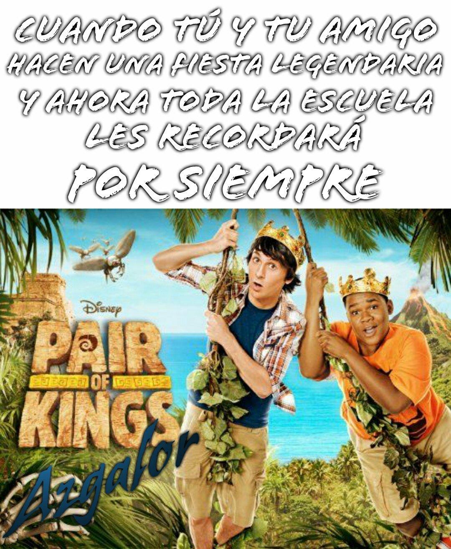 Par de Reyes, de las mejores serie de Disney Channel - meme