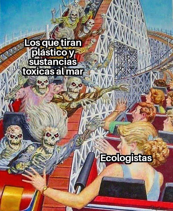 Ecologistas de mierda - meme
