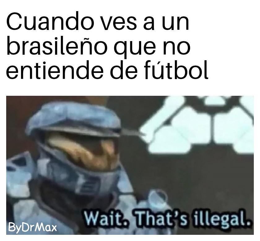Realmente no es un brasileño - meme